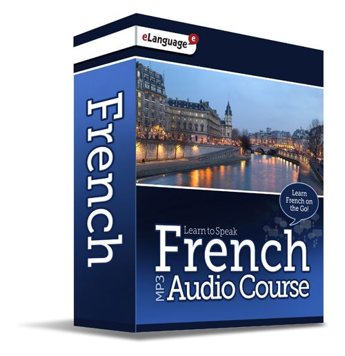 Learn to Speak French MP3 Audio Course - Learn French on the Go